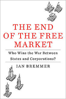 220px-Bremmer_The_End_of_the_Free_Market_cover