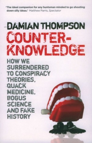 Counterknowledge - Damian_Thompson
