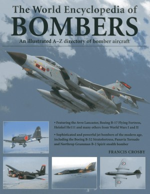 The World Encyclopedia of Bombers
